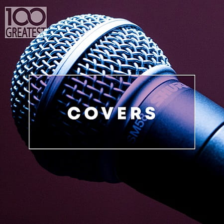 100 Greatest Covers (2020)