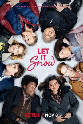 Пусть идёт снег / Let It Snow (2019) WEBRip 720p | Невафильм