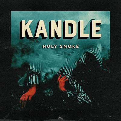 Kandle - Holy Smoke (2018)