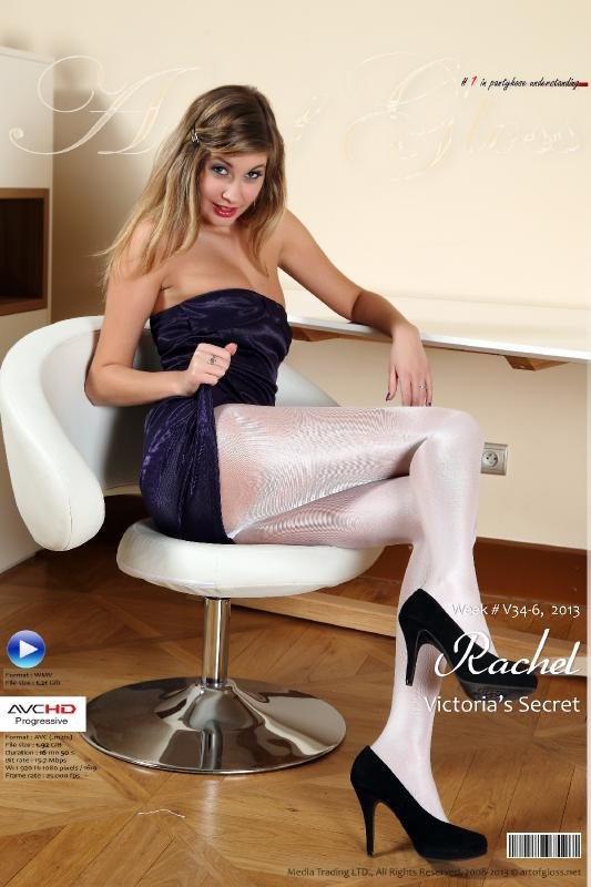 [ArtOfGloss.net] Art of Gloss #1 in pantyhose understanding. [ArtOfGloss.net 2013-08] 34-6-13, Rachel & Victoria's Secret [AVCHD] [2013, Gloss pantyhose, High heels, Legs, Shiny pantyhose, HDRip, 1080p]