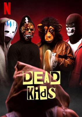 Мёртвые детки / Dead Kids (2019) WEBRip 1080p