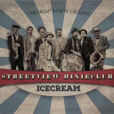 Streetview Dixieclub - Icecream (2017) [Digital Album]
