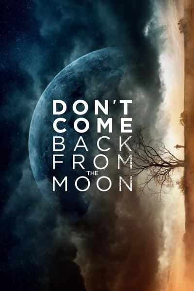 Dont Come Back From the Moon 2017 1080p WEBRip x264-RARBG