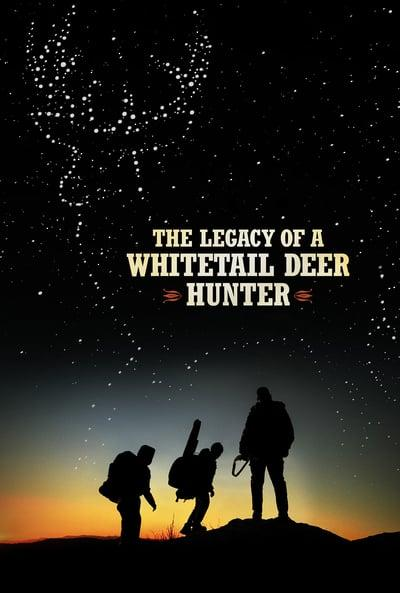 The Legacy of a Whitetail Deer Hunter 2018 WEBRip x264-ION10
