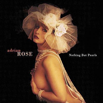 Adrian Rose - Nothing but Pearls (2002) [Reissued 2019, Digital Album]