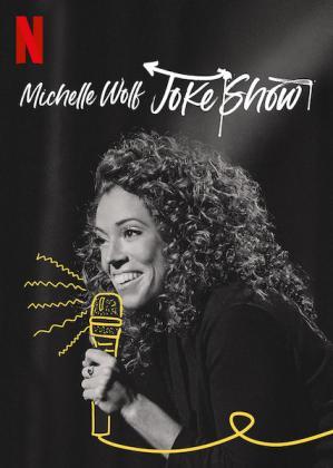 Michelle Wolf Joke Show 2019 WEBRip XviD MP3-XVID