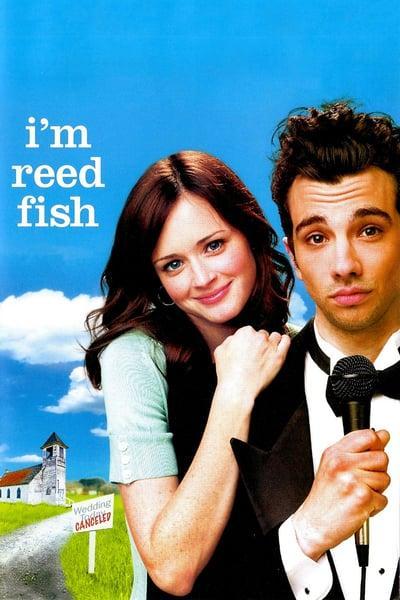 Im Reed Fish 2006 720p BluRay H264 AAC-RARBG