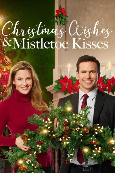 Christmas Wishes and Mistletoe Kisses 2019 WEBRip x264-ION10