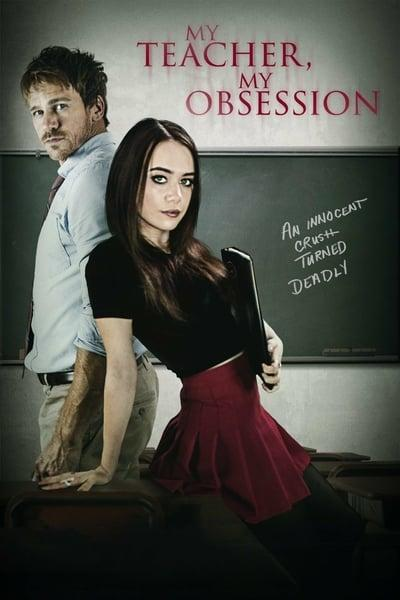 My Teacher My Obsession 2018 720p NF WEBRip 800MB x264-GalaxyRG