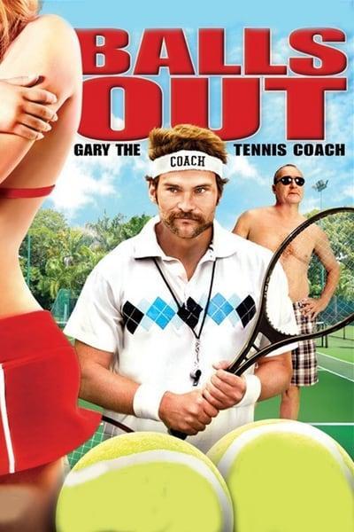 Balls Out Gary the Tennis Coach 2009 WEBRip XviD MP3-XVID