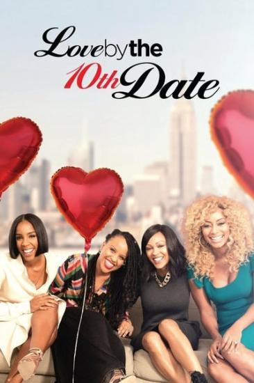 Love By The 10th Date 2017 1080p WEBRip x264-RARBG