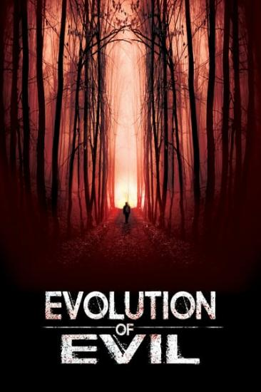 Evolution Of Evil 2018 1080p WEBRip x264-RARBG