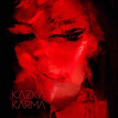 KAZKA - KARMA (2018) [Digital Album]