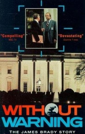 Without Warning The James Brady Story 1991 WEBRip x264-ION10