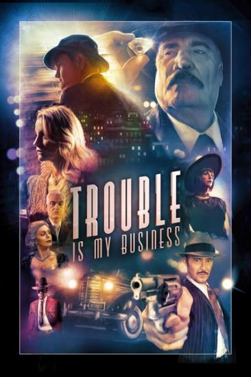 Trouble Is My Business 2018 WEB-DL x264-FGT