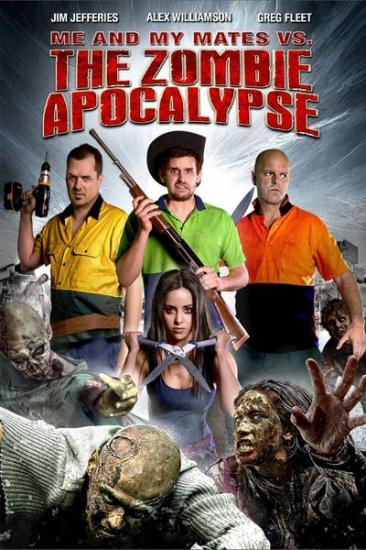 Me and My Mates vs The Zombie Apocalypse 2015 WEB-DL XviD MP3-XVID