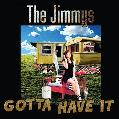 The Jimmys - Gotta Have It (2019)