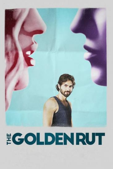 The Golden Rut 2016 720p AMZN WEBRip DDP2 0 x264-TEPES