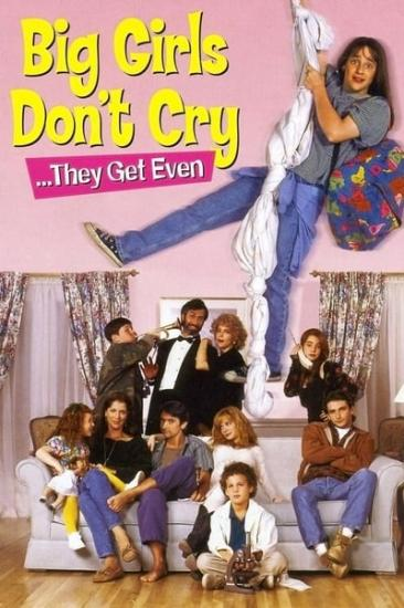 Big Girls Dont Cry They Get Even 1992 WEBRip XviD MP3-XVID