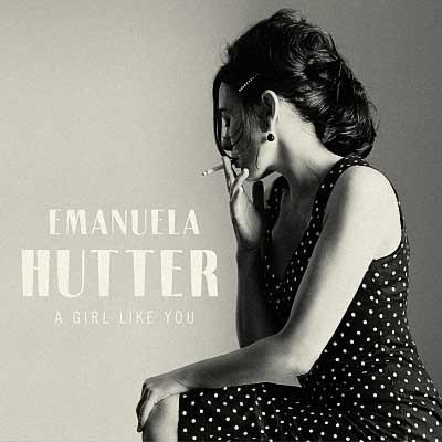 Emanuela Hutter - A Girl Like You (2017) [WEB Release]