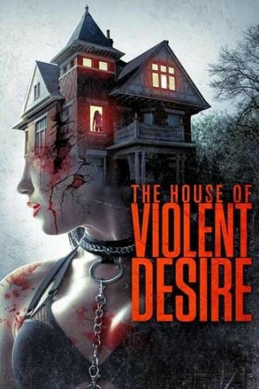 The House Of Violent Desire 2018 WEBRip XviD MP3-XVID