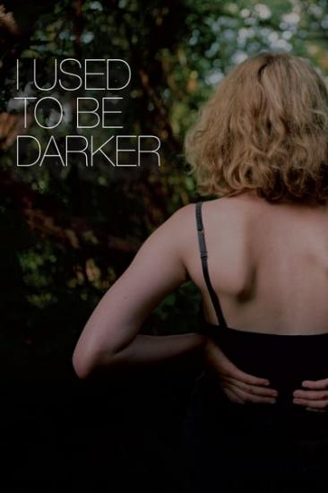 I Used To Be Darker 2013 WEB-DL XviD MP3-XVID