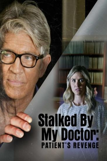 Stalked By MY DoctorPatients Revenge 2018 1080p WEBRip x264-RARBG