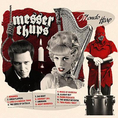 Messer Chups - Mondo Harp (2019) [Digital Album]