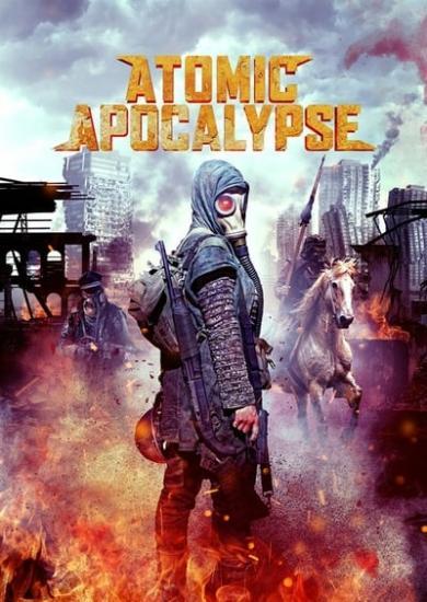 Atomic Apocalypse 2019 720p 800MB x264-GalaxyRG