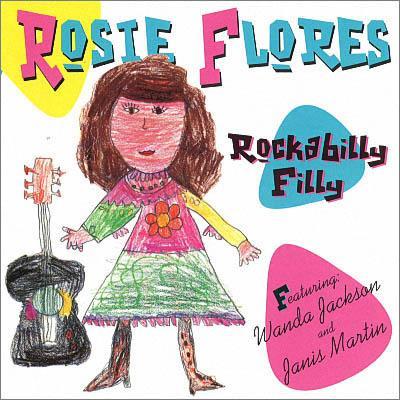 Rosie Flores - Rockabilly Filly (1995)  [Reissue 2020, Digital Album]