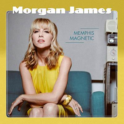 Morgan James - Memphis Magnetic (2020) [WEB Release]