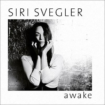 Siri Svegler - Awake (2019) [Digital Album]
