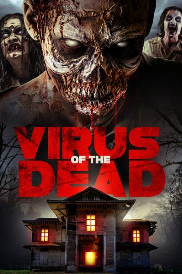 Virus of the Dead 2018 720p WEB H264-MEGABOX[rarbg]