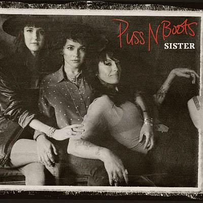 Puss N Boots - Sister (2020) [WEB Release]
