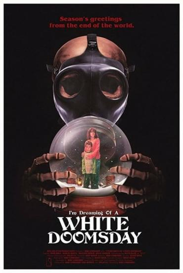 Im Dreaming of a White Doomsday 2017 1080p WEBRip x264-RARBG