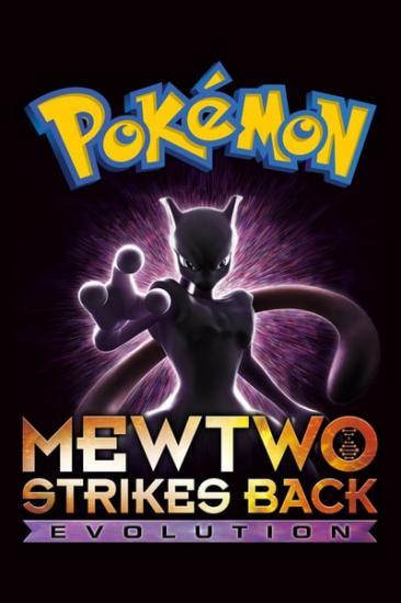 Pokemon Mewtwo Strikes Back Evolution 2019 720p WEB x264-WATCHER[rarbg]
