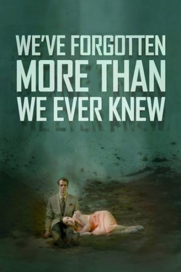 Weve Forgotten More Than We Ever Knew 2017 WEB-DL x264-FGT