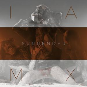 IAMX - Surrender (Single) (2020)