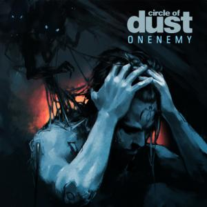 Circle Of Dust - Onenemy (25th Anniversary Mix) (Single) (2020)