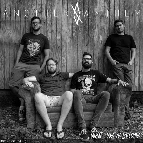 Another Anthem - What We've Become (2020)