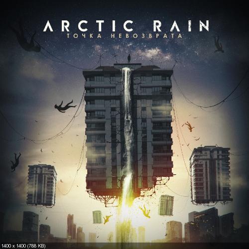 Arctic Rain - Point Of No Return / Точка Невозврата (2020)