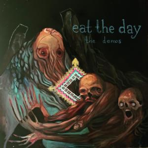 Eat The Day - The Demos (2020)