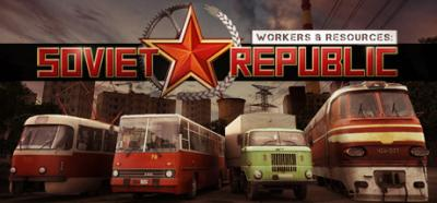 Workers & Resources: Soviet Republic [v 0.8.1.10 Beta] (2019)