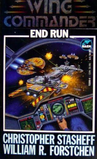 Wing Commander 02 End Run Christopher Stasheff & William R Forstchen