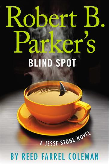 Reed Farrel Coleman, Robert B Parker Jesse Stone 13 Blind Spot (v5)