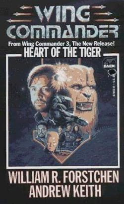 Wing Commander 04 Heart of the Tiger William R Forstchen & Andrew Keith