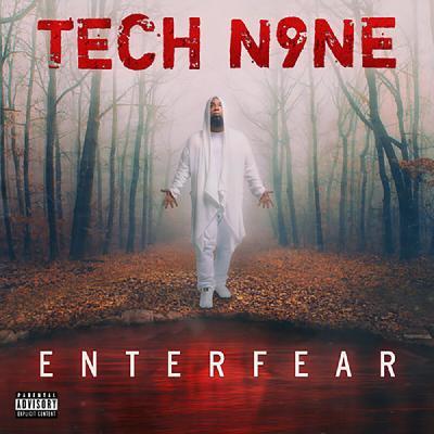 Tech N9ne   ENTERFEAR (2020)