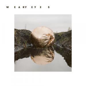 Weary Eyes - Weary Eyes (EP) (2020)