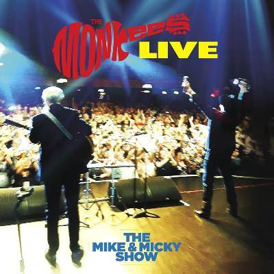 The Monkees The Mike & Micky Show Live