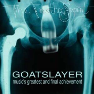 Goatslayer - The Feather Serpent (2020)